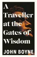Traveller at the Gates of Wisdom, A