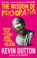 Wisdom of Psychopaths, The