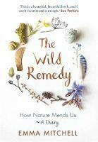 Wild Remedy, The