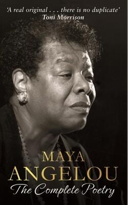 Maya Angelou Complete Poetry