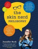 Skin Nerd Philosophy, The