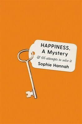 Happiness, a Mystery