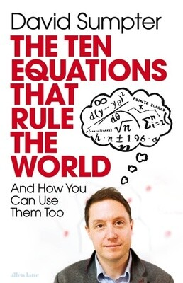 Ten Equations that Rule the World, The