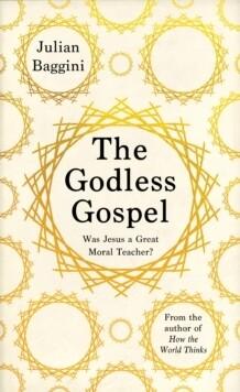 Godless Gospel, The
