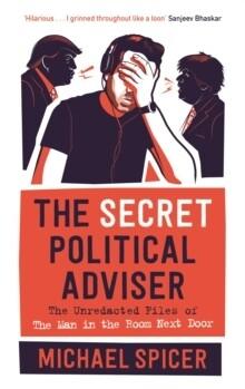 Secret Political Adviser