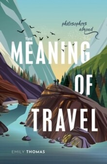 Meaning Of Travel, The