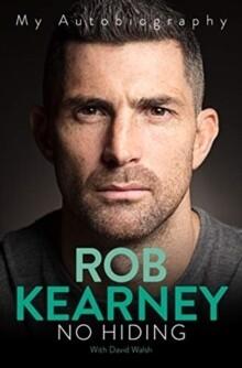 Rob Kearney: No Hiding
