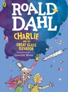 Charlie And The Great Glass Elevator Illustrated