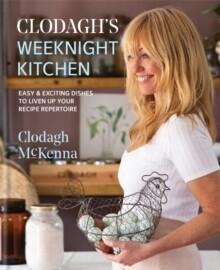 Clodagh's Weeknight Kitchen