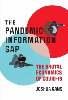 Pandemic Information Gap, The