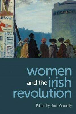Women In The Irish Revolution