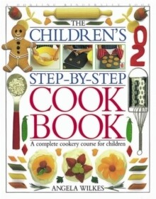 Children's Step By Step Cookbook