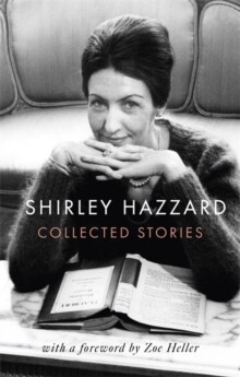 Collected Stories of Shirley Hazzard
