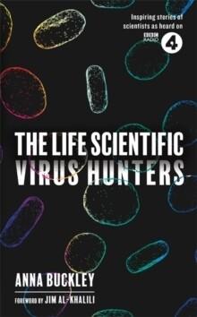 Life Scientific: Virus Hunters, The