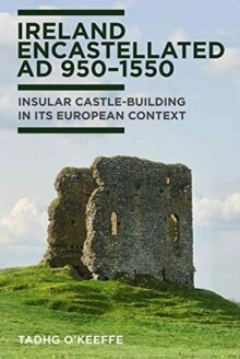 Ireland Encastlellated 950-1550