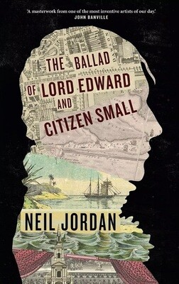 Ballad of Lord Edward and Citizen Small