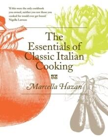 Essentials Of Classic Italian Cookery