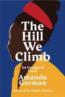 Hill We Climb, The
