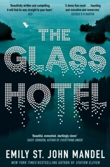 Glass Hotel, The