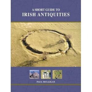 Short Guide To Irish Antiquities
