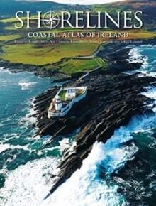 Coastal Atlas of Ireland, The