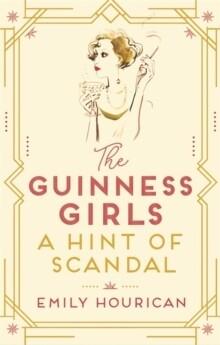 Guinness Girls: Hint of Scandal