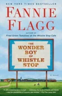 Wonder Boy of Whistle Stop, The