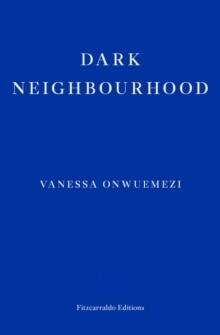 Dark Neighbourhood