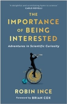 Importance Of Being Interested, The