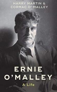 Ernie O'Malley: A Life