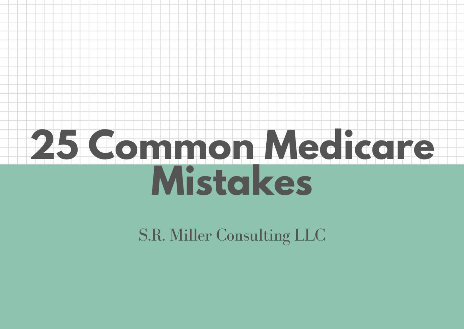 25 Common Medicare Mistakes
