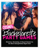 COSMOS BACHELORETTE PARTY GAMES