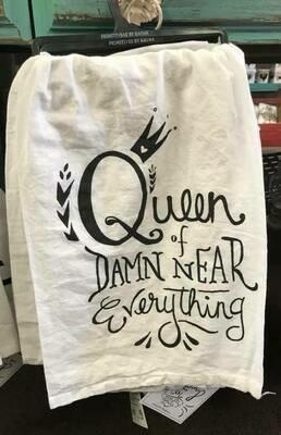 tea towel/Queen of Damn Near everything