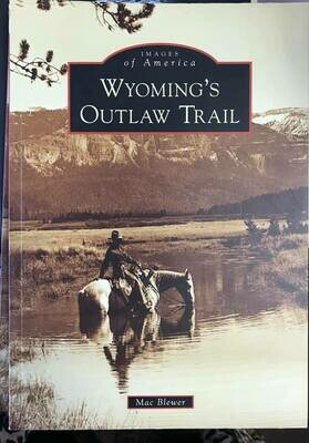 Book/Wyomings Outlaw Trail/ Book on Wyoming