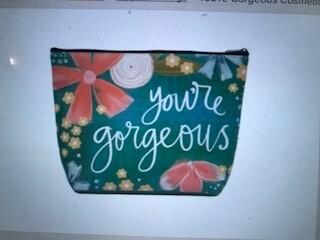 Make ups bag/You're gorgeous /