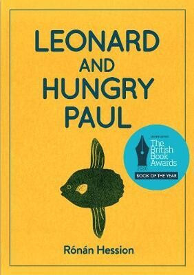 Leonard & Hungry Paul by Ronan Hession