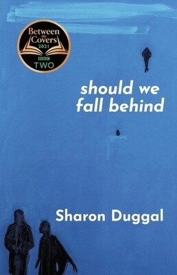 Should We Fall Behind by Sharon Duggal