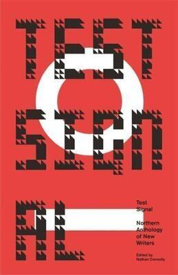 Test Signal  Ed. Nathan Connolly (Hardback)