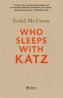 Who Sleeps with Katz by Todd McEwen