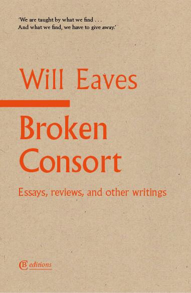 Broken Consort by Will Eaves