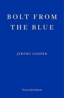 Bolt from the Blue by Jeremy Cooper