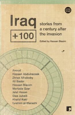 Iraq + 100  (Ed. Hassan Blasim)