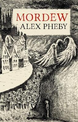 Mordew by Alex Pheby (Paperback)