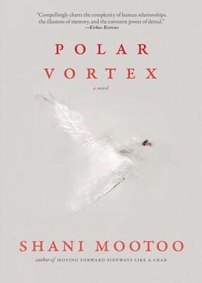 Polar Vortex, Shani Mootoo