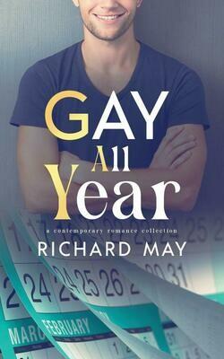 Gay All Year, Richard May