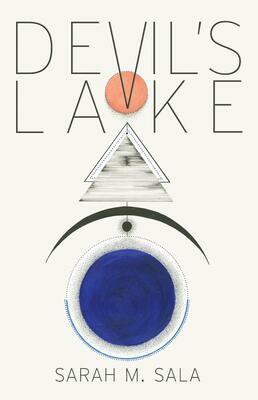 Devil's Lake, Sarah Sala