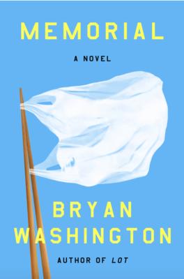 Memorial, Bryan Washington