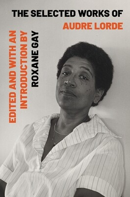 Selected Works of Audre Lorde, Audre Lorde