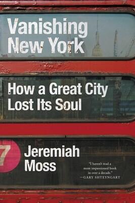 Vanishing New York, Jeremiah Moss