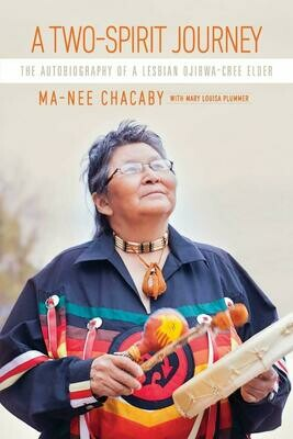 Two-Spirit Journey, Ma-Nee Chacaby